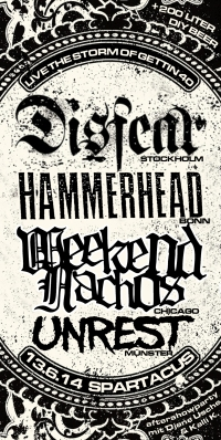 DISFEAR HAMMERHEAD WEEKEND NACHOS UNREST 2014 | © privat