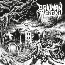 Dehuman Reign_Destructive Intent